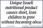 Unique Israeli nutritional product causes short, lean children to grow without becoming obese